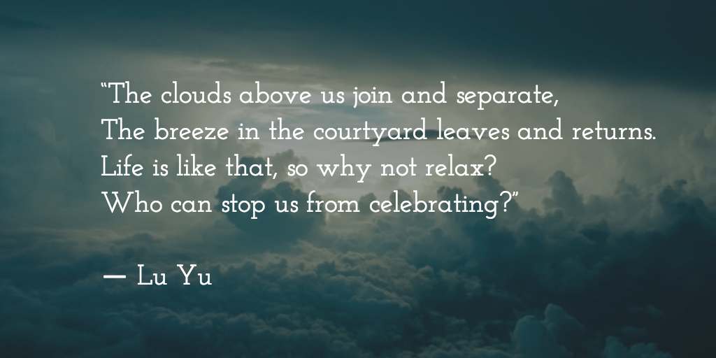 Lu Yu quote about life, Book of Tea