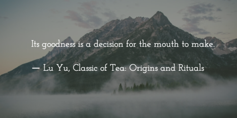 Lu Yu Quote, Classic of tea